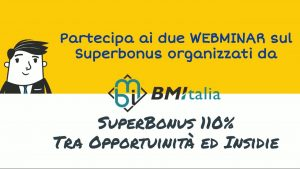 SuperBonus 110%  tra Opportunità ed Insidie